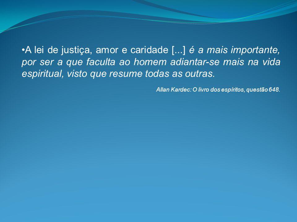 A lei de justiça, amor e caridade [